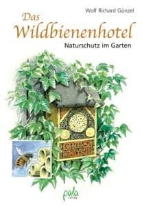 Das Wildbienenhotel, Wolf Richard Günzel