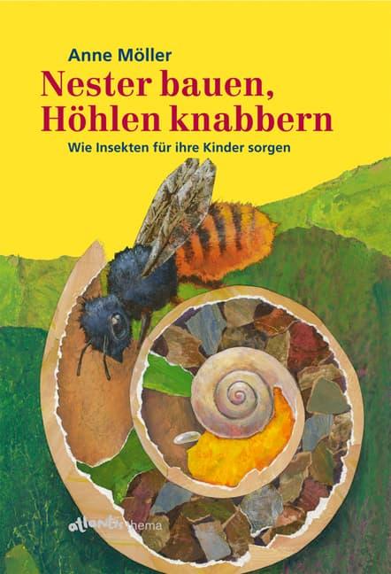 Nester bauen, Höhlen knabbern, A. Möller, orell füssli Verlag