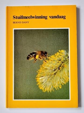 Stuifmeelwinning vandaag, Dany Bernd, Ehrenwirth Verlag