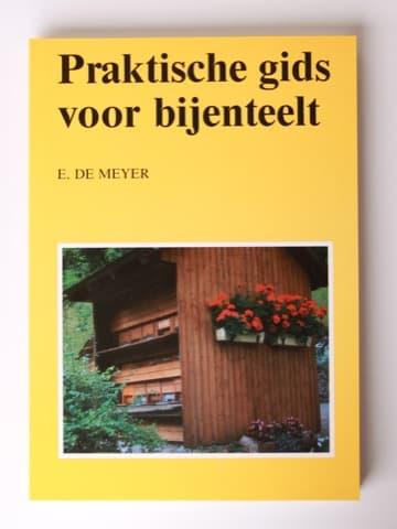 Praktische gids voor bijenteelt, de Meyer E.