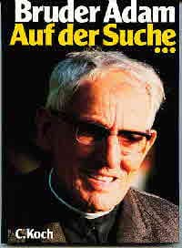 Auf der Suche ..., Bruder Adam, Koch Imkerei-Technik-Verlag