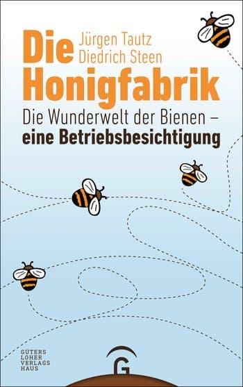 Die Honigfabrik, J. Tautz, D. Steen, Gütersloher Verlagshaus
