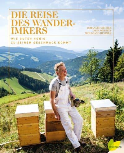 Die Reise des Wanderimkers, J. Gruber, N. Wessely, W. Hummer, Löwenzahn Verlag