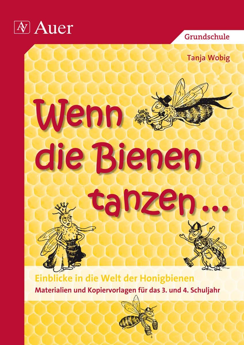 Wenn die Bienen tanzen, Tanja Wobig,  Auer Verlag