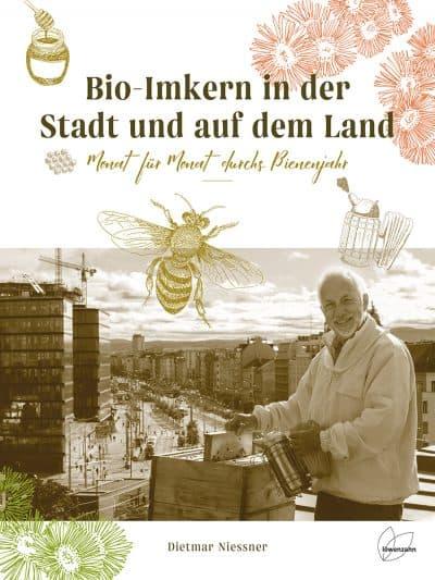 Bio-Imkern in der Stadt und auf dem Land, D. Niessner, Löwenzahn Verlag
