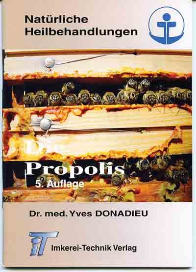 Die Propolis, Dr. med Donadieu Yves