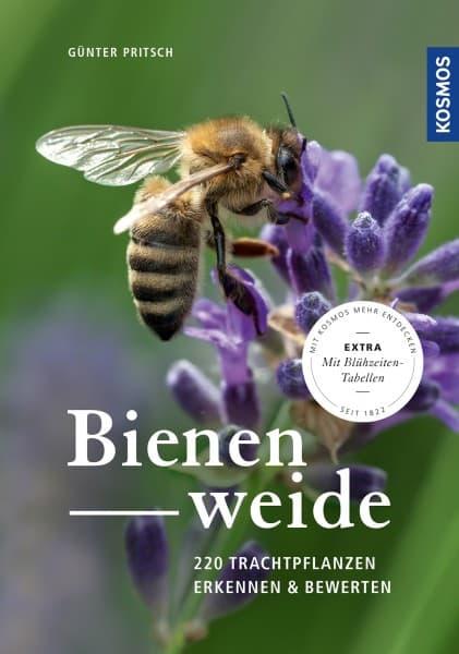 Bienenweide: 220 Trachtpflanzen erkennen und bewerten, G. Pritsch, Kosmos Verlag