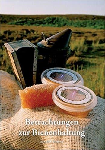 Betrachtungen zur Bienenhaltung, W. S. Robson, Northern Bee Books
