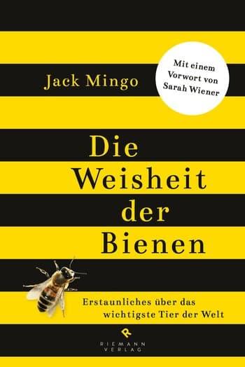 Die Weisheit der Bienen, J. Mingo, Goldmann Verlag