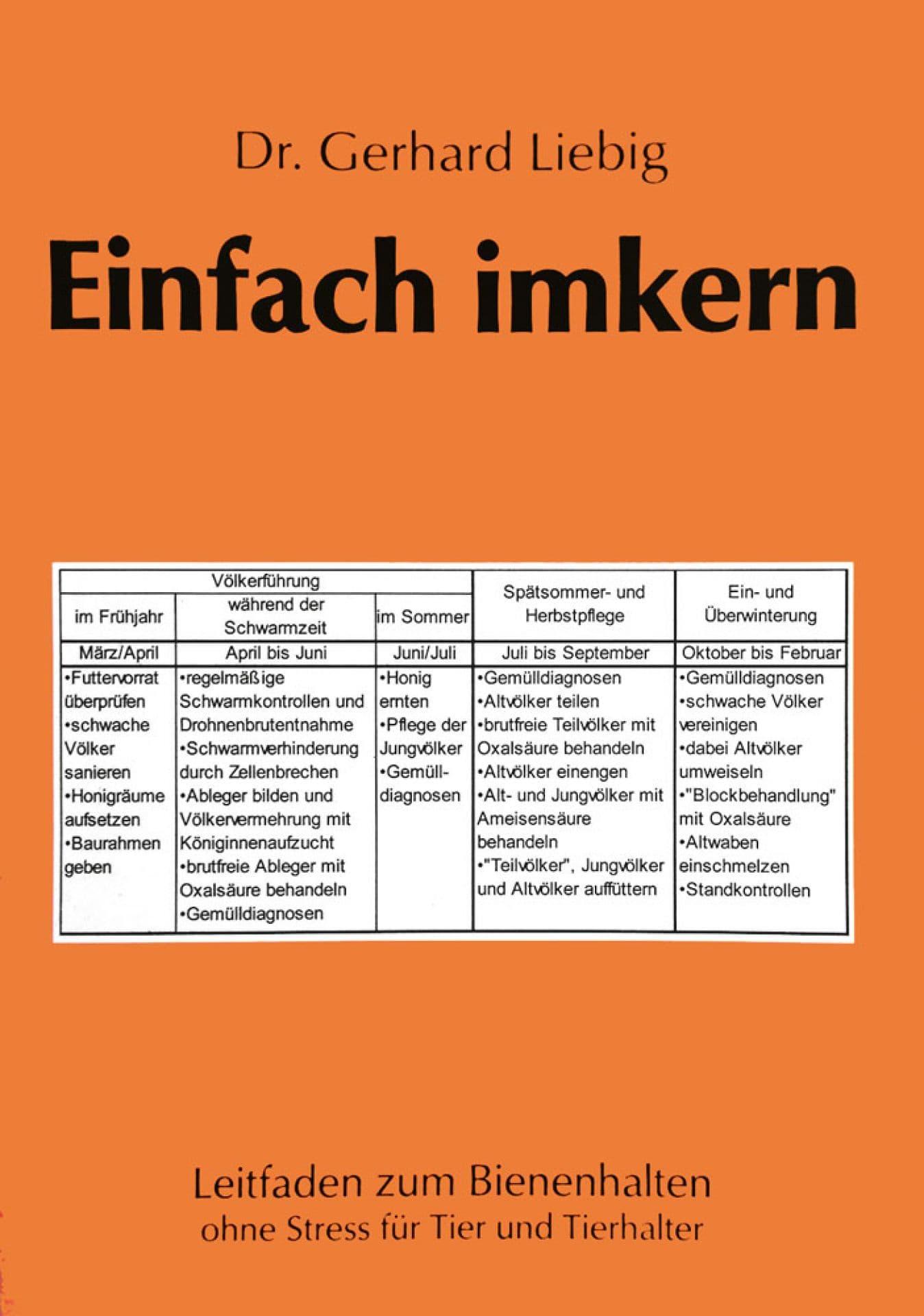 Einfach imkern, Dr. Liebig Gerhard, überarbeitete 4. Auflage