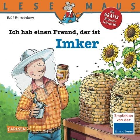 Ich habe einen Freund, der ist Imker, R. Butschkow, Carlsen Verlag