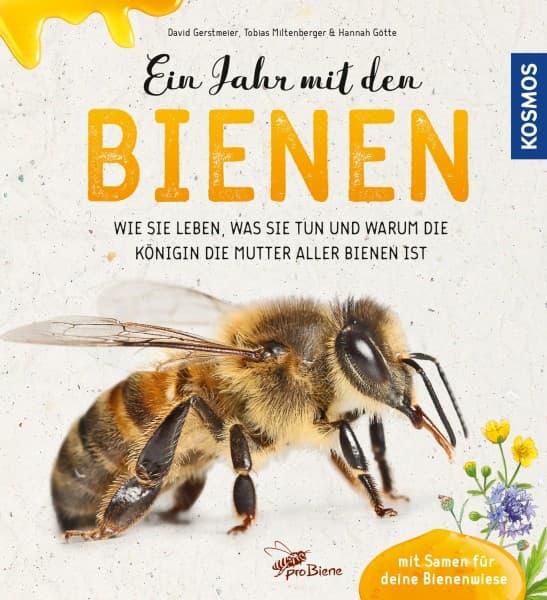 Ein Jahr mit den Bienen, D. Gerstmeier, T. Miltenberger, H. Götte, Kosmos Verlag