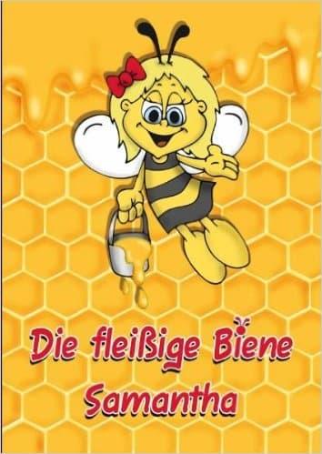 Die fleißige Biene Samantha, Marlene Toussaint, Mato-Verlag